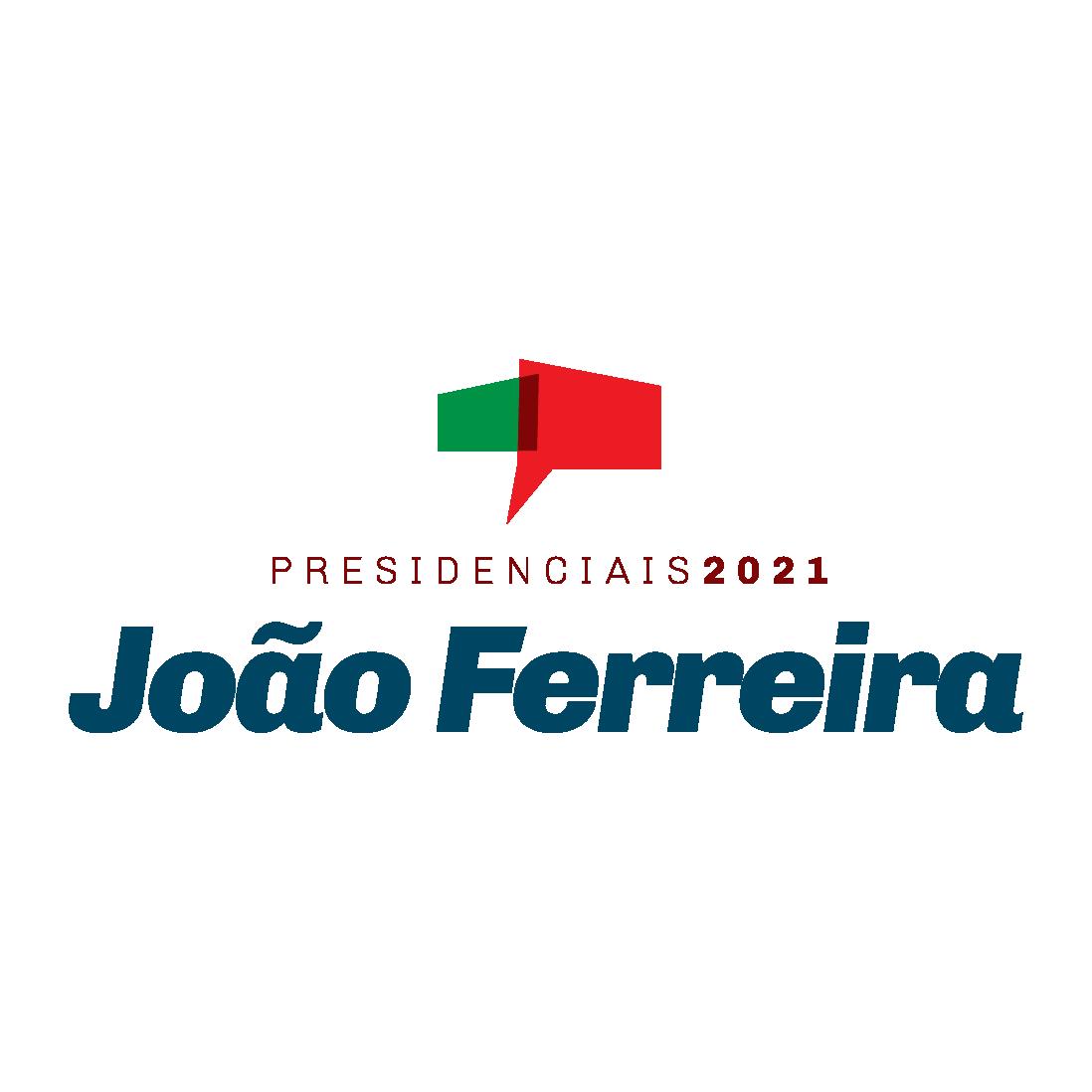 João Ferreira - Presidenciais 2021